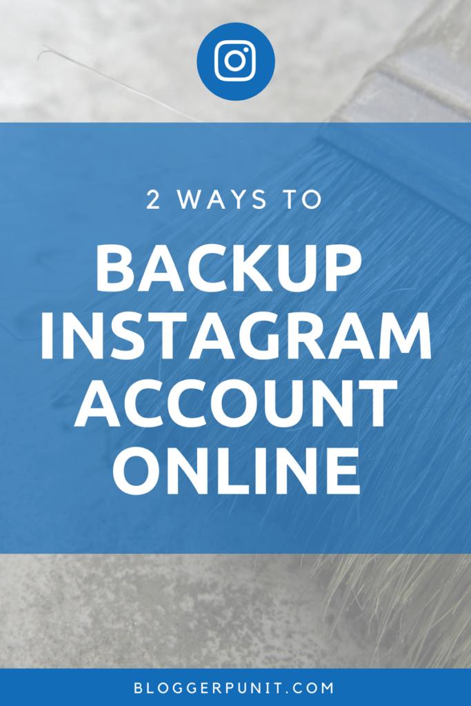 Backup instagram photos online