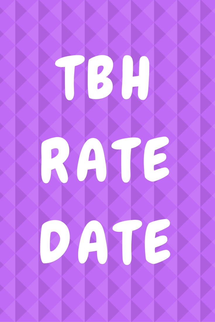 tbh rate and date mean?