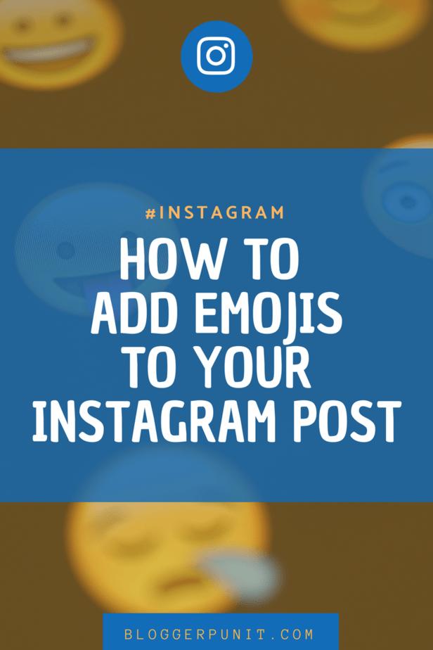 How to Add emojis to instagram post via bloggerpunit.com